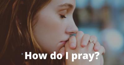 Alpha Session 5 – How do I Pray?